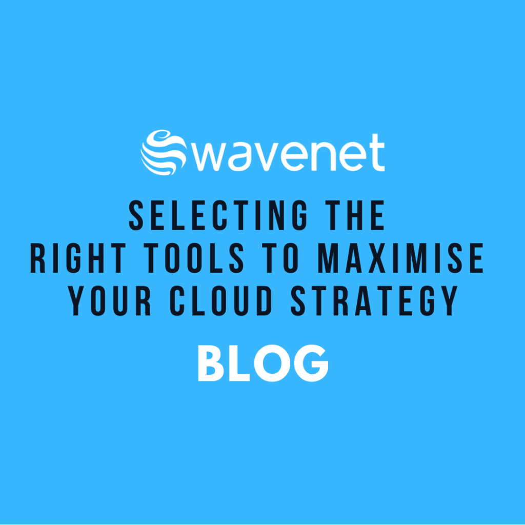 Select the tool to maximise Cloud strategy