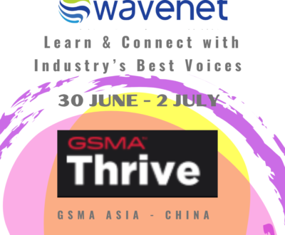 Wavenet at MWC China Thrive