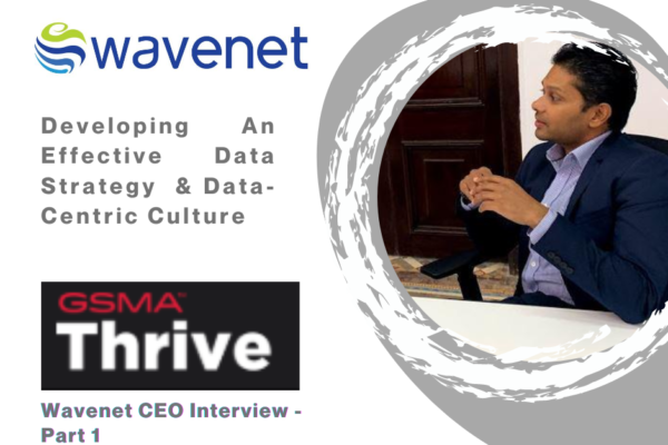 GSMA Thrive Inteview - Blog Part1