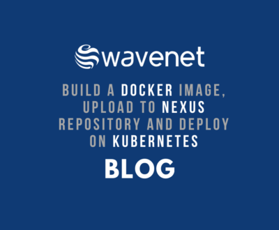 Wavenet blog - docker nexus kubernetes